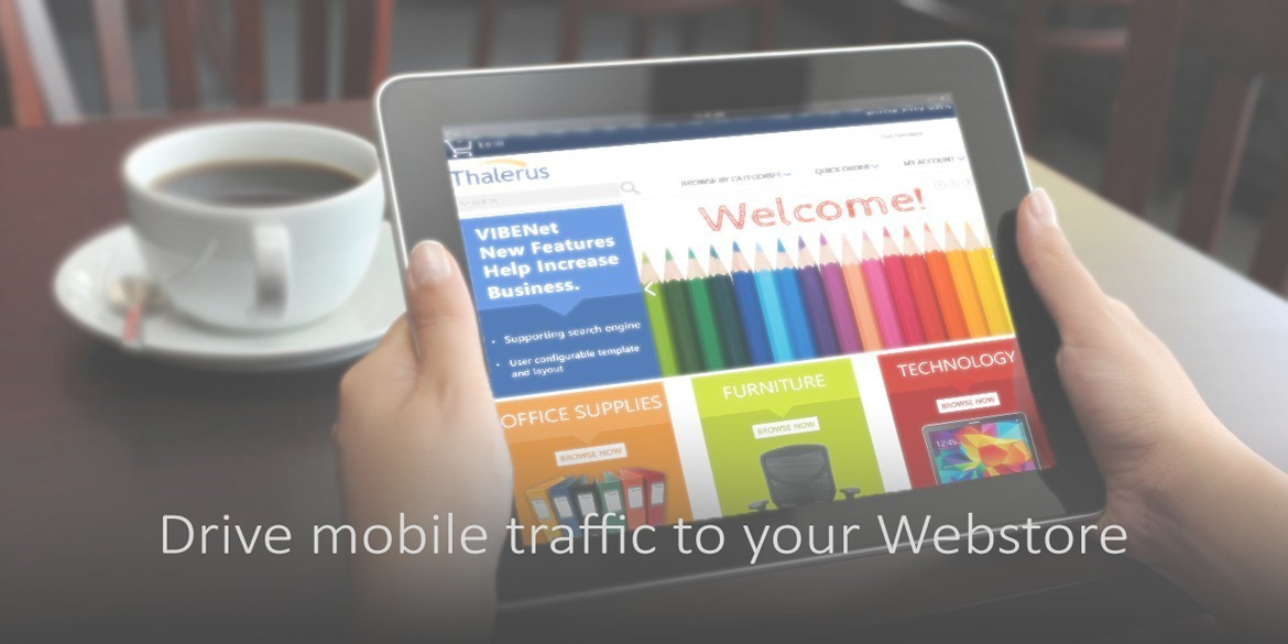 Drive mobile traffic to your webstore